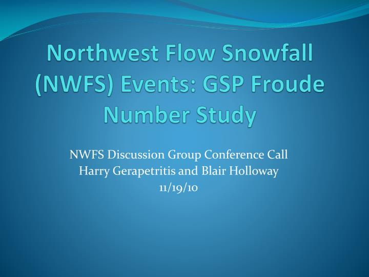 Northwest Flow Snowfall (NWFS) Events: GSP Froude Number Study