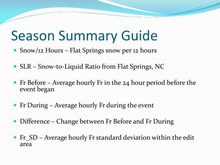 Season Summary Guide