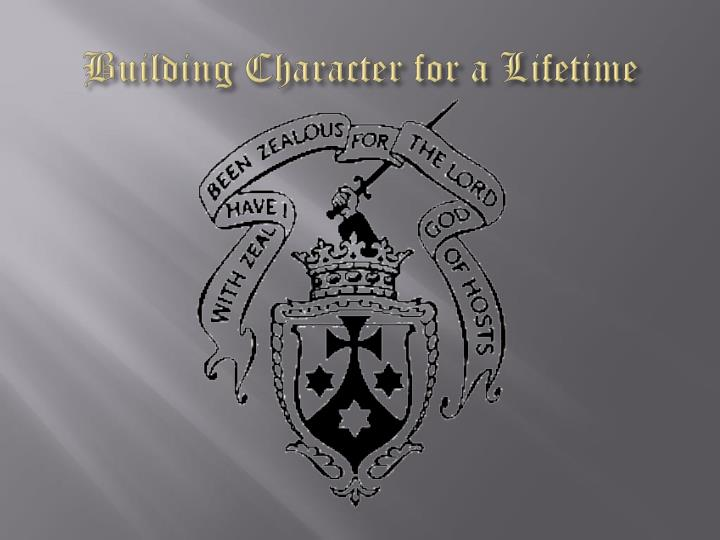Building Character for a Lifetime
