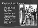 first nations starving