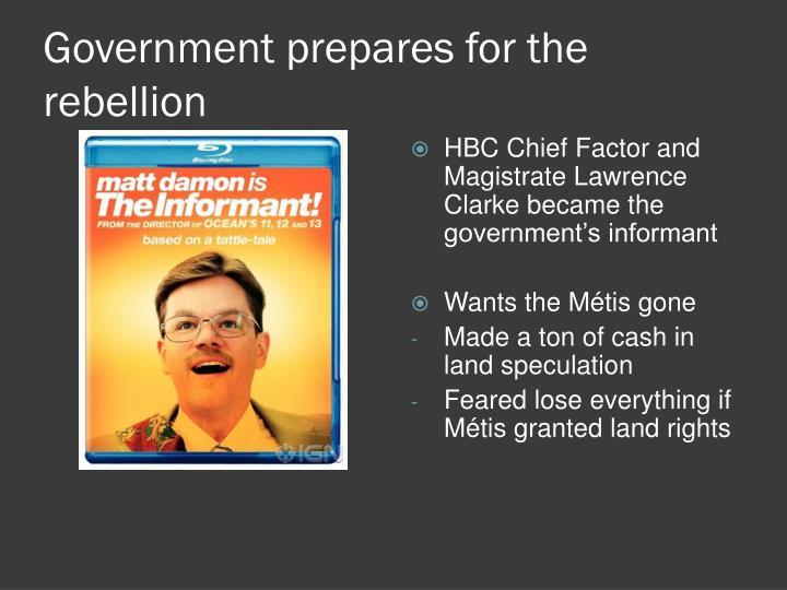 Government prepares for the rebellion