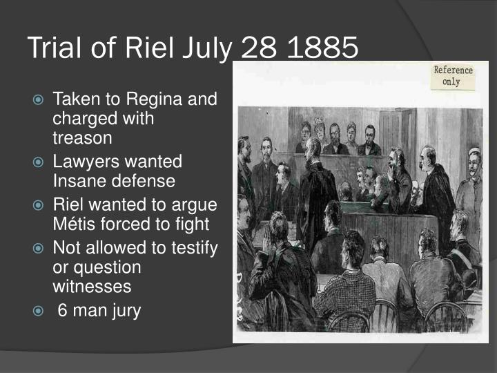 Trial of Riel July 28 1885
