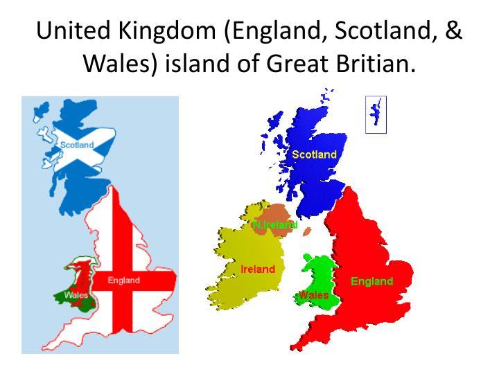 United Kingdom (England, Scotland, & Wales) island of Great