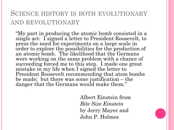 Science history is both evolutionary and revolutionary