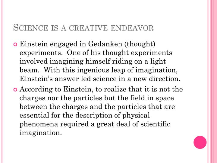 Science is a creative endeavor