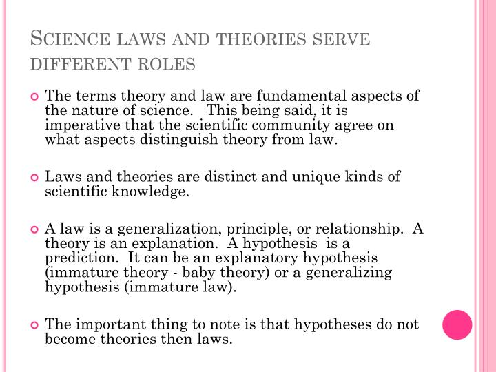 Science laws and theories serve different roles