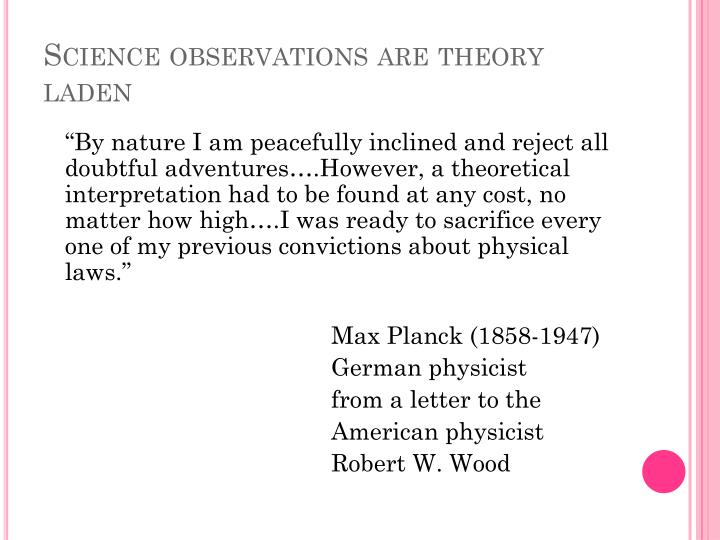 Science observations are theory laden