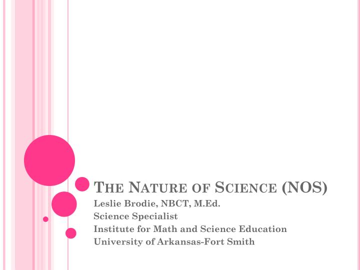 The nature of science nos