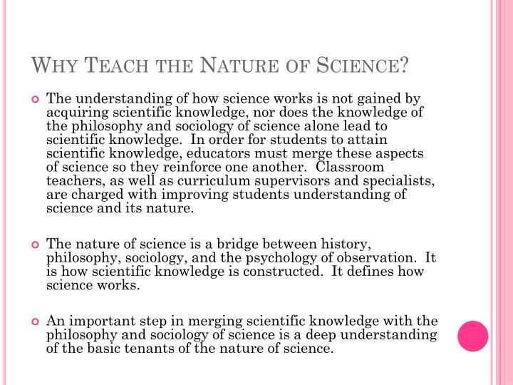 Why teach the nature of science