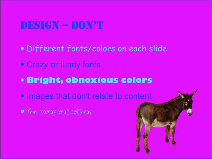 Design – Don't