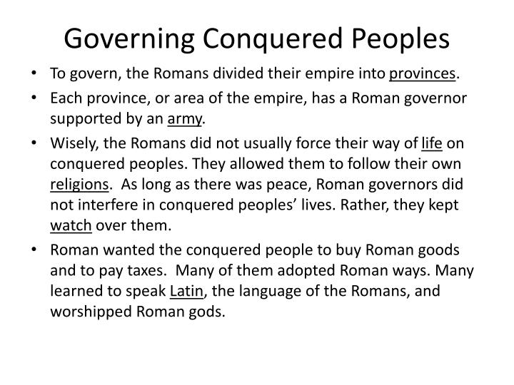 Governing Conquered Peoples