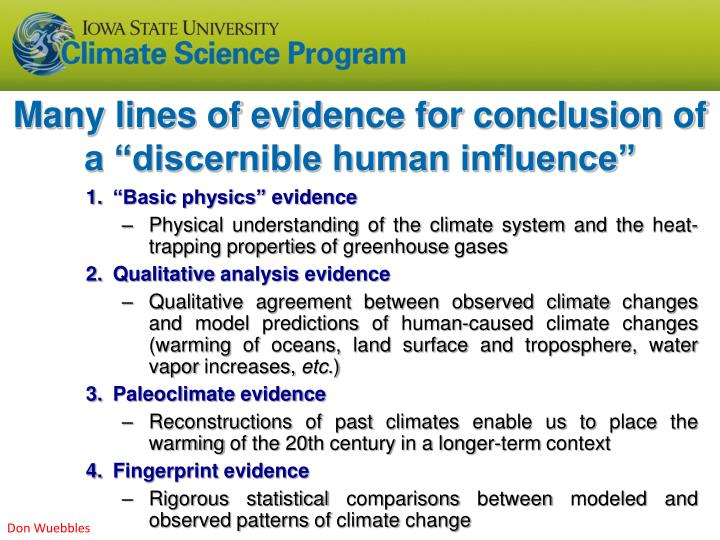 "Many lines of evidence for conclusion of a ""discernible human influence"""