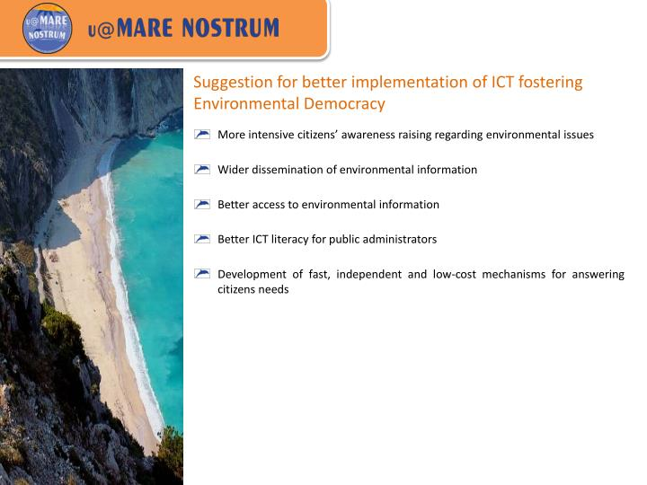 Suggestion for better implementation of ICT fostering Environmental Democracy