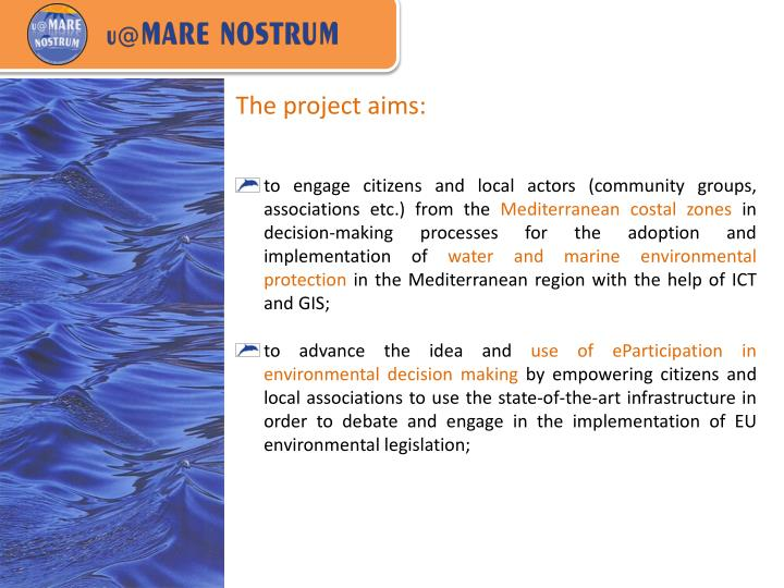 The project aims: