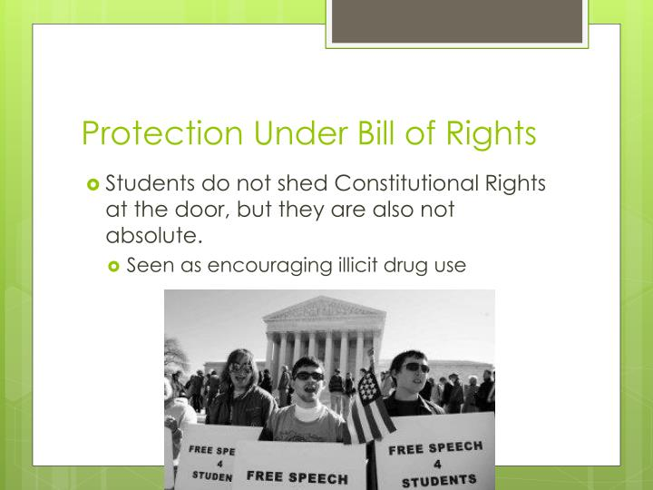Protection under bill of rights