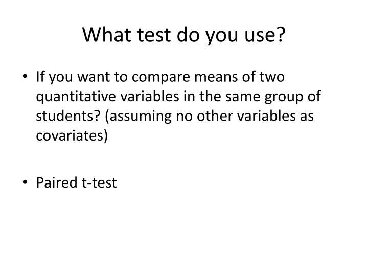 What test do you use?