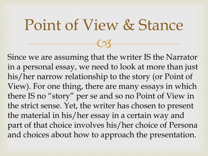 Point of View & Stance