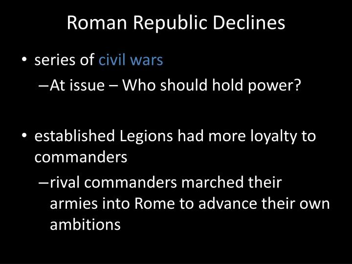 Roman Republic Declines