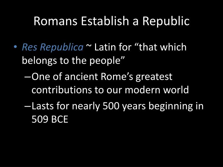 Romans Establish a Republic
