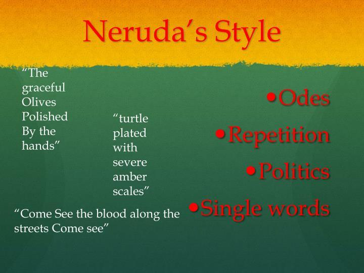 Neruda's Style