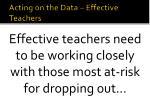 acting on the data effective teachers