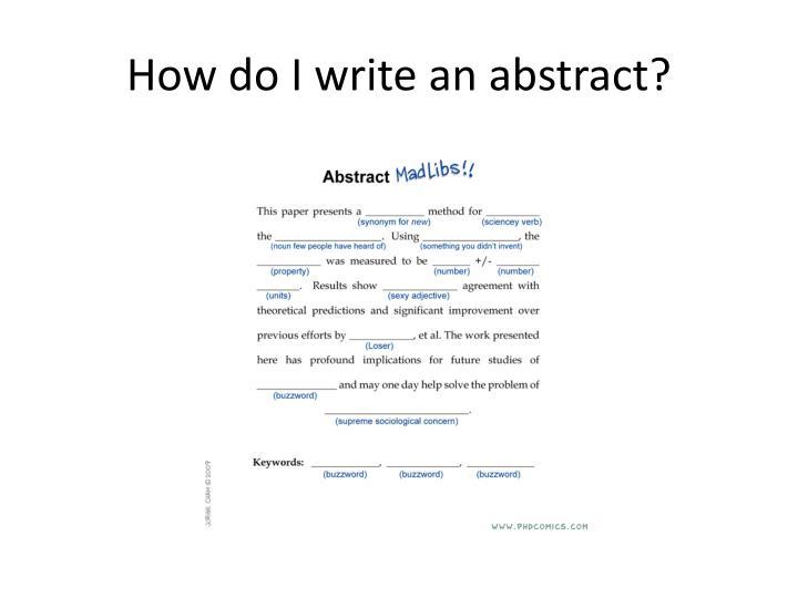How do I write an abstract?