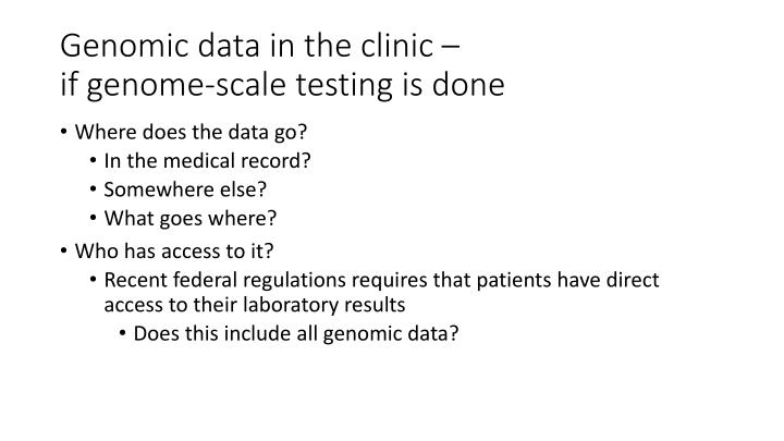 Genomic data in the clinic –