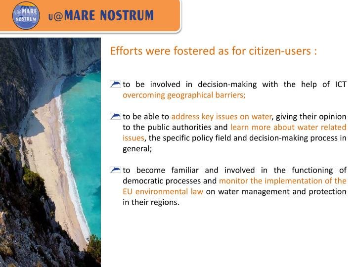 Efforts were fostered as for citizen-users