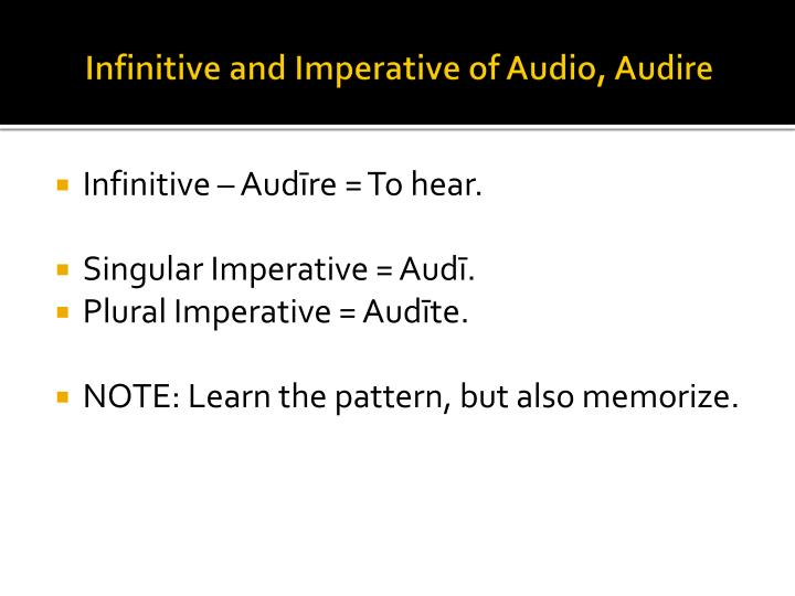 Infinitive and Imperative of Audio,