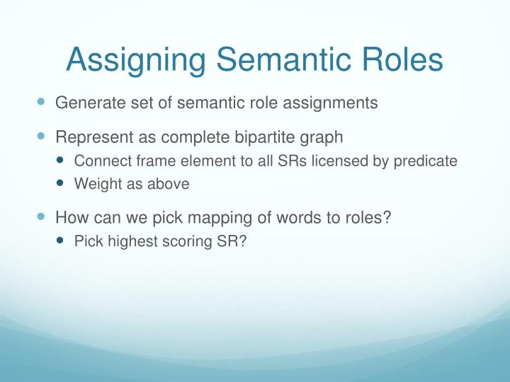 Assigning Semantic Roles