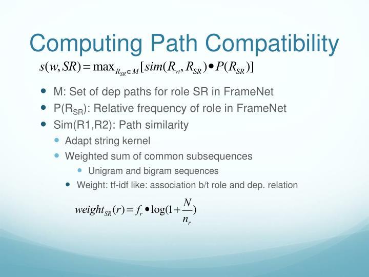 Computing Path Compatibility