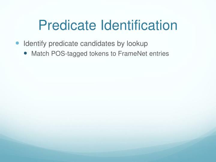Predicate Identification