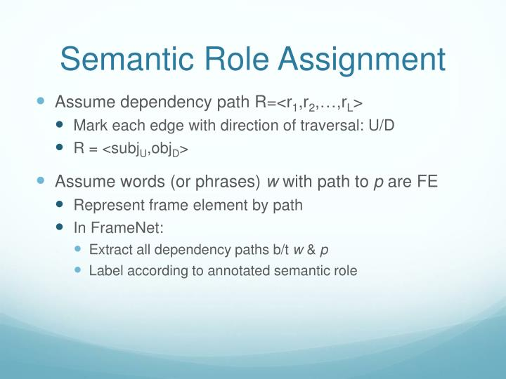 Semantic Role Assignment