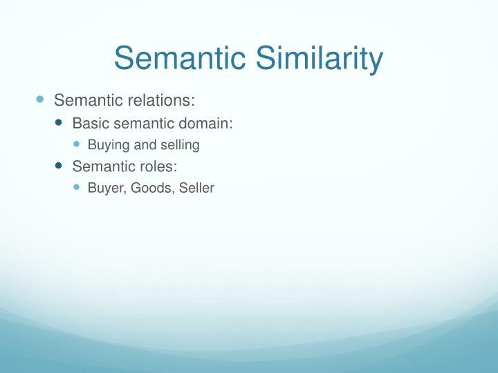 Semantic Similarity