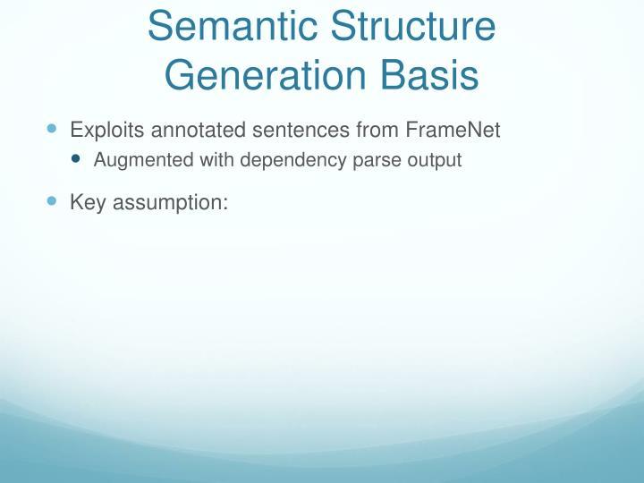 Semantic Structure Generation Basis