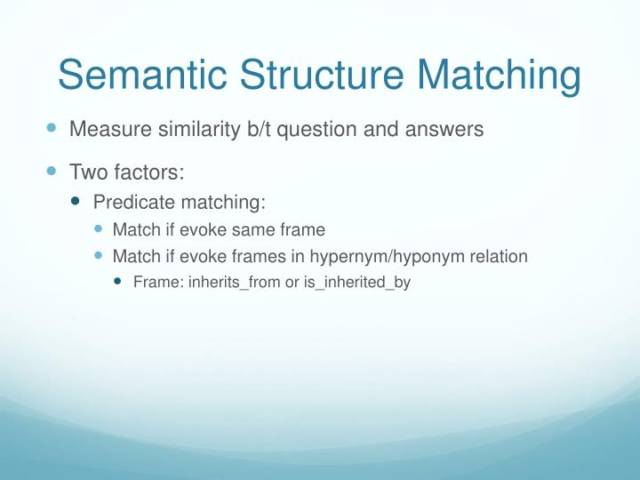 Semantic Structure Matching