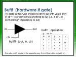 bufif hardware if gate