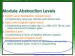 module abstraction levels