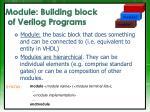 module building block of verilog programs