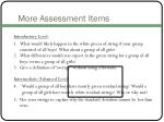 more assessment items