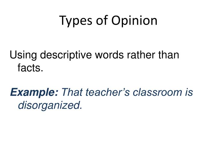 Types of Opinion