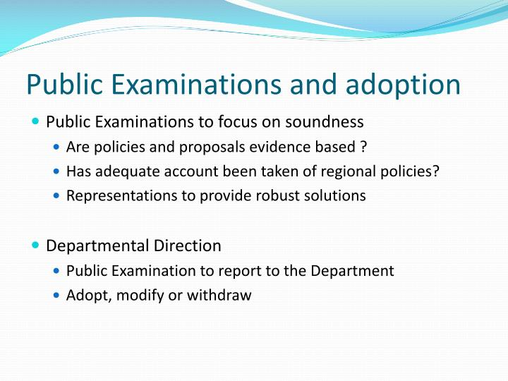 Public Examinations and adoption