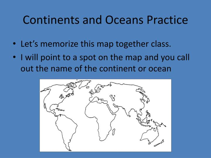 Continents and Oceans Practice