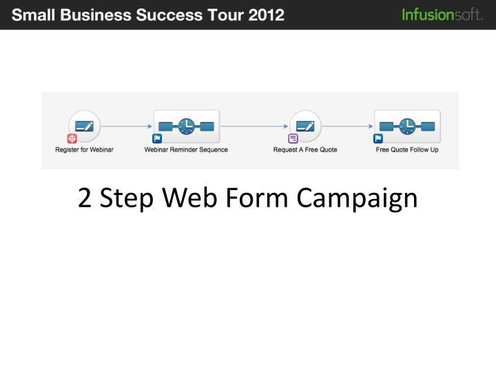 2 Step Web Form Campaign