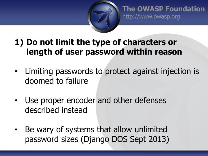 Do not limit the type of characters or length of user