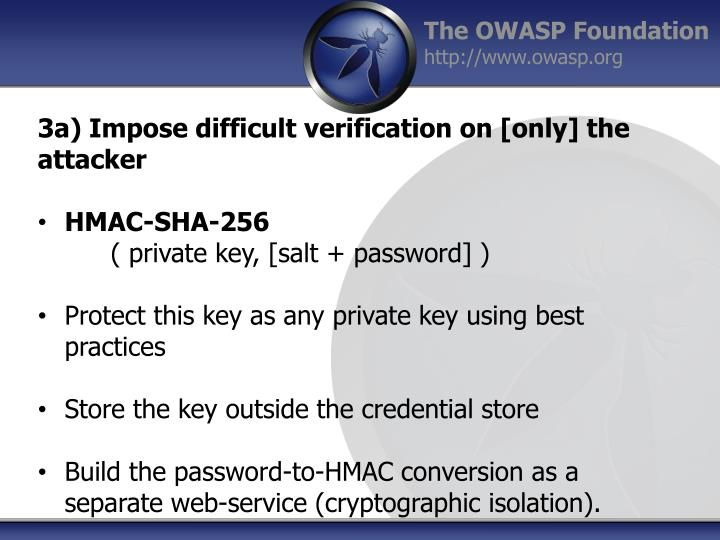 3a) Impose difficult verification on [only] the