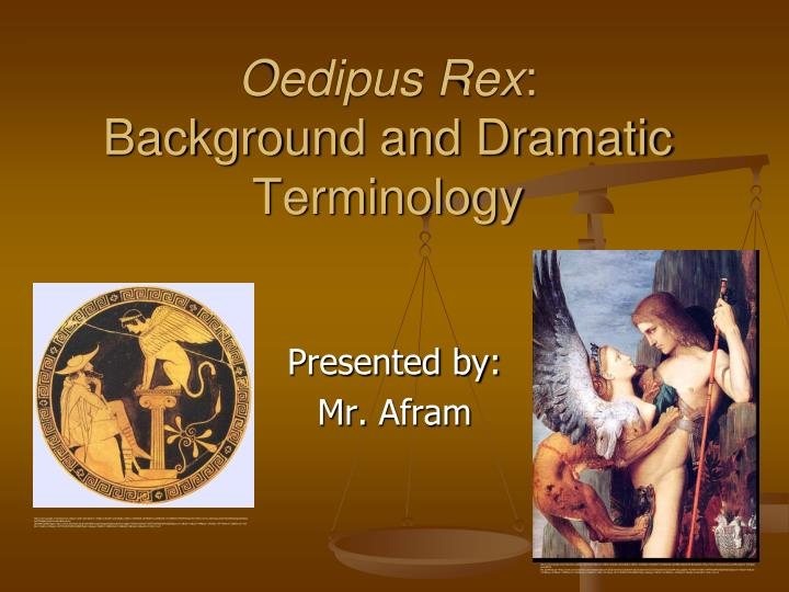 oedipus rex background and dramatic terminology