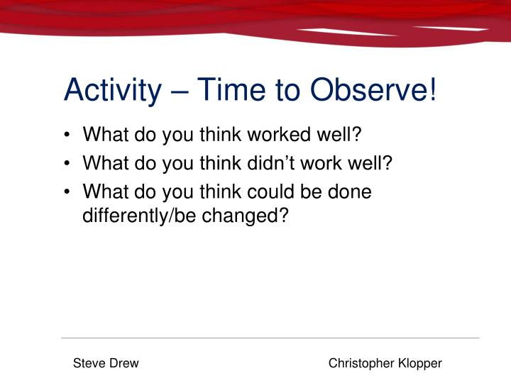 Activity – Time to Observe!