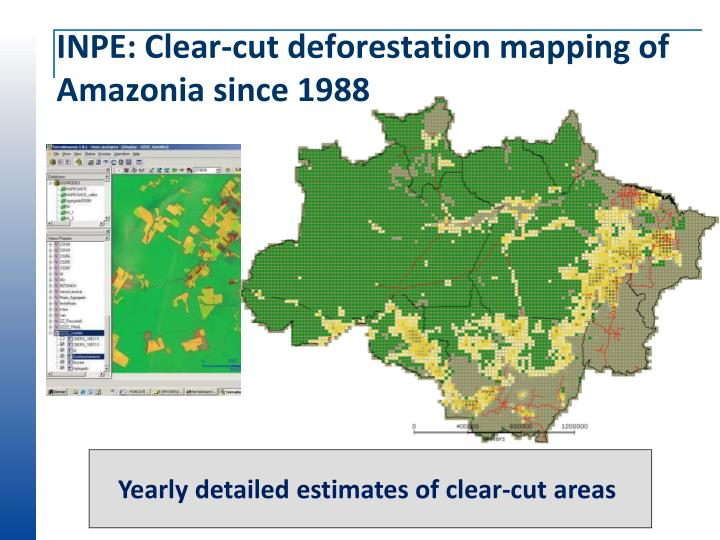 INPE: Clear-cut deforestation mapping of Amazonia since 1988