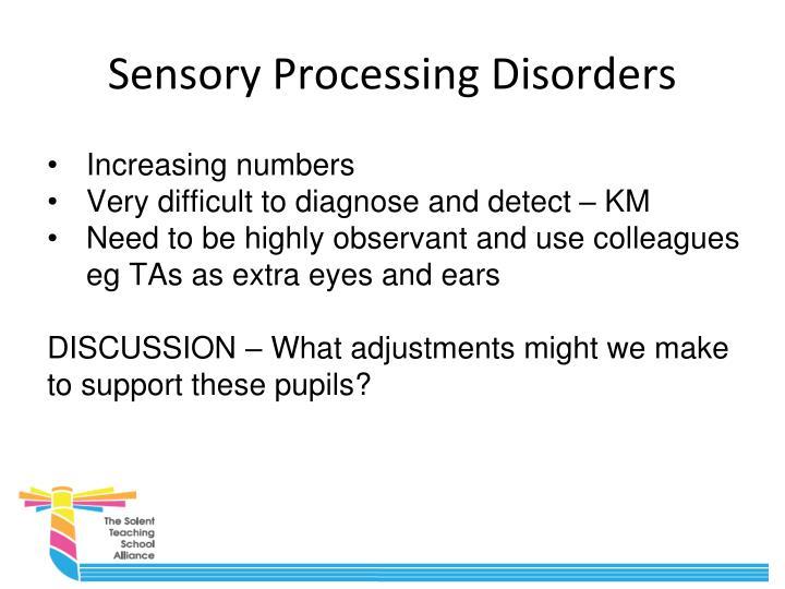 Sensory Processing Disorders